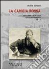 La camicia rossa nella guerra balcanica. Campagna in Epiro 1912 libro
