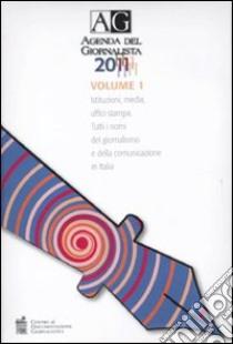 Agenda del giornalista 2011. Con CD-ROM libro