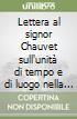 Lettera al signor Chauvet sull'unità di tempo e di luogo nella tragedia libro