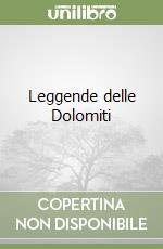 Leggende delle Dolomiti libro di Zangrandi Giovanna