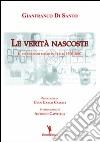 Le verit� nascoste. Il terrorismo rosso in Italia 1970-2007