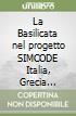 La Basilicata nel progetto SIMCODE Italia, Grecia Turchia libro