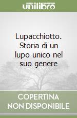 Lupacchiotto libro di Wilkón Józef; Wagener Gerda