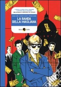 La banda della Magliana libro di Tordi Simone - Valenti Leonardo - Landini Stefano