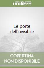 Le porte dell'invisibile libro