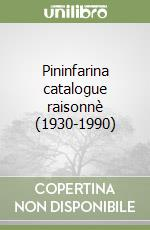 Pininfarina catalogue raisonnè (1930-1990) libro