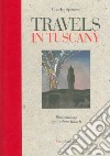 Travels in Tuscany libro