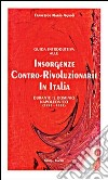 Guida introduttiva alle insorgenze contro-rivoluzionarie in Italia durante il dominio napoleonico (1796-1815) libro