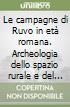 Le campagne di Ruvo in età romana. Archeologia dello spazio rurale e del popolamento libro
