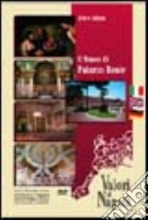 Il museo di Palazzo Reale. Ediz. italiana, inglese e tedesca. DVD libro di Porzio Annalisa