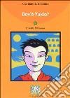 Dov'è Yukio? libro