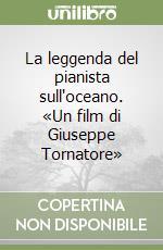 La leggenda del pianista sull'oceano libro