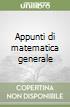 Appunti di matematica generale libro