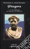 Pitagora e il suo influsso sul pensiero e sull'arte libro