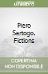 Piero Sartogo. Fictions libro
