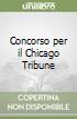 Concorso per il Chicago Tribune libro