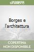 Borges e l'architettura libro