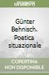 Günter Behnisch. Poetica situazionale libro