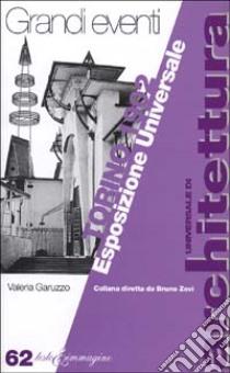 Torino 1902. Esposizione internazionale libro di Garuzzo Valeria