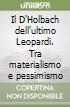 Il D'Holbach dell'ultimo Leopardi. Tra materialismo e pessimismo libro