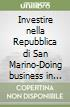Investire nella Repubblica di San Marino-Doing business in the Republic of San Marino