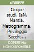 Cinque studi. IaN, Mantia, Metrogramma, Privileggio Secchi, Stalker libro
