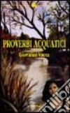 Proverbi acquatici libro