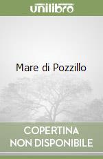 Mare di Pozzillo libro di Emanuele Pasquale