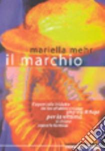 Il marchio libro di Mehr Mariella