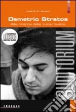 Demetrio Stratos. Alla ricerca della voce-musica. Con CD Audio