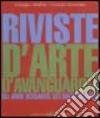 Riviste d'arte d'avanguardia. Gli anni Sessanta e Settanta in Italia (1)