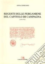 Regesti delle pergamene del Capitolo di Campagne (1170-1772) libro