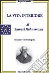 La vita interiore di Samuel Hahnemann libro