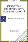 L'identità e lo sdoppiamento della personalità libro