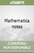 Mathematica notes libro