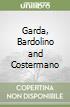 Garda, Bardolino and Costermano libro