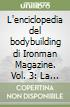 L'enciclopedia del bodybuilding di Ironman Magazine (3) libro