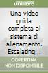 Una video guida completa al sistema di allenamento. Escalating density training. DVD libro