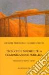 Tecniche e norme della comunicazione pubblica libro