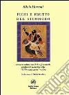 Fichi e frutti del sicomoro. Omosessualità maschile e femminile medievale islamica nelle Mille e una notte e oltre libro