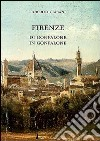 Firenze di gonfalone in gonfalone libro
