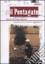 Il Pentagate. Altri documenti sull'11 settembre libro di Meyssan Thierry