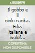 Il gobbo e il ninki-nanka. Ediz. italiana e wolof (Senegal) libro