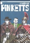 I vizi di Pinketts libro