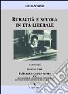 Ruralità e scuola in età liberale libro
