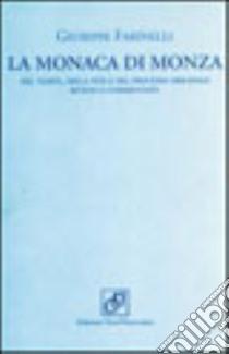 La Monaca di Monza libro di Farinelli Giuseppe