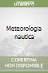 Meteorologia nautica libro