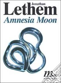 Amnesia moon amnesia moon libro lethem 2003 unilibro for Cabina nel wyoming