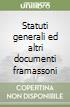 Statuti generali ed altri documenti framassoni libro