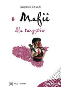 La mafia spiegata ai turisti. Ediz. araba libro di Cavadi Augusto